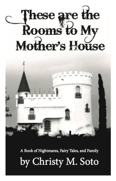 Cover for These are the Rooms to My Mother's House chapbook by C.M. Soto